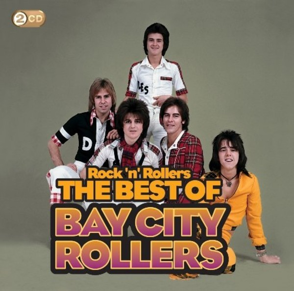 Rock `n` Rollers: The Best Of The Bay City Rollers