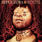 Roots (Expanded Edition) - Sepultura