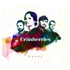 Roses (Deluxe Edition) - The Cranberries