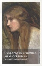 Ruslan and Lyudmila - Alexander Pushkin