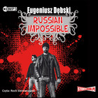 Russian Impossible Książka audio MP3 - Eugeniusz Dębski