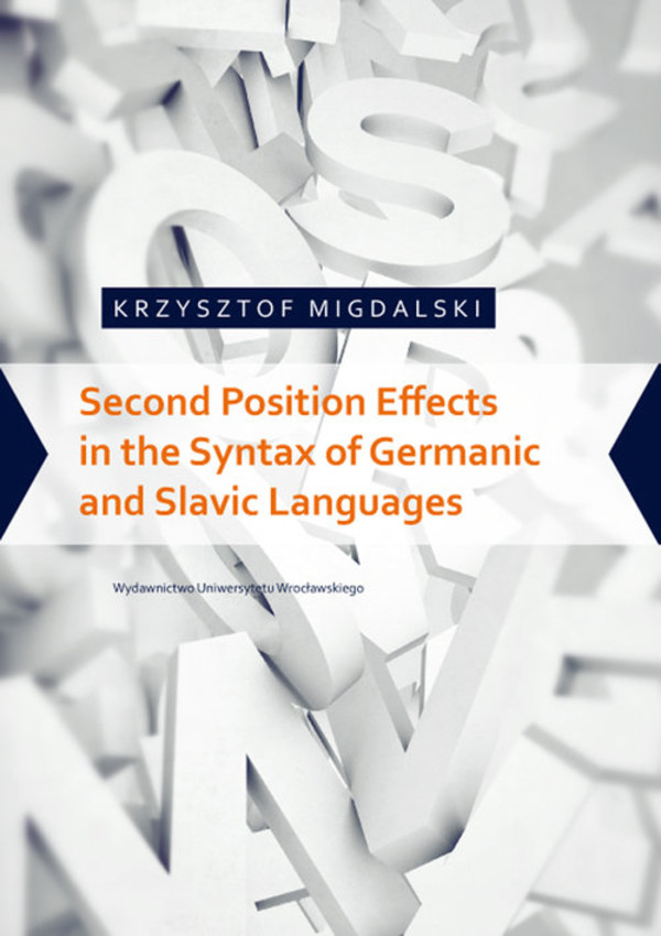 Second Position Effects in the Syntax of Germanic and Slavic Languages
