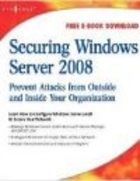 Securing Windows Server 2008 - D. Aaker