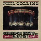 Serious Hits...Live! (vinyl) - Phil Collins