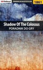 Shadow of the Colossus - poradnik do gry - epub, pdf - Patrick `Yxu` Homa