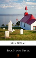 Sick Heart River - mobi, epub - John Buchan
