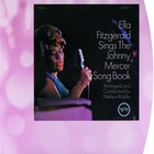 Sings The Johnny Mercer Songbook (Remastered) - Ella Fitzgerald