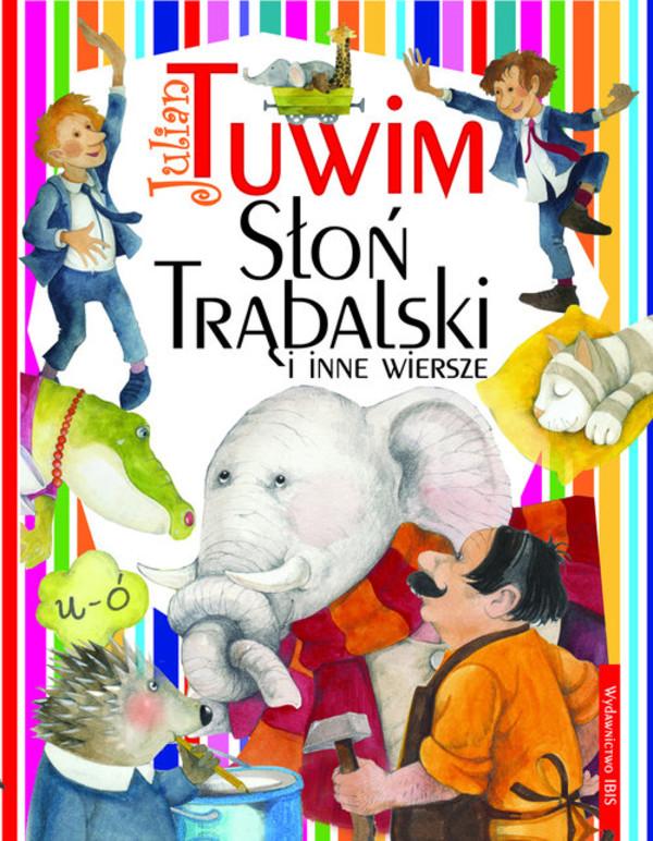 Słoń Trąbalski I Inne Wiersze Julian Tuwim Książka W