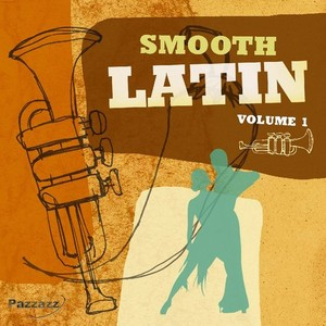 Smooth Latin Vol. 1