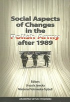 Social Aspects of Changes in the Polish Army after 1989 - Urszula Jarecka