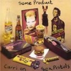 Some Product / Carri on - Sex Pistols