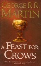 Song of Ice and Fire 4. Feast for Crows