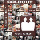 Sound Mirrors Videos And Remixes - Coldcut