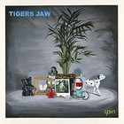 spin - Tigers Jaw