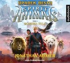 Spirit Animals. Upadek Bestii - mp3 - Jonathan Auxier