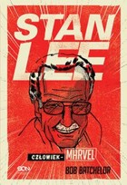 Stan Lee. Człowiek-Marvel - mobi, epub - Bob Batchelor