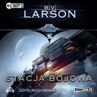 Star Force. Tom 5. Stacja bojowa - mp3 - B. V. Larson