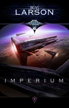 Star Force. Tom 6. Imperium - mobi, epub - B. V. Larson