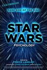 Star Wars Psychology - Travis Langley