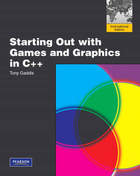 Starting Out with Games and Graphics in C++ - Tony Gaddis