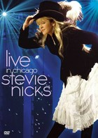 Stevie Nicks: Live in Chicago - Stevie Nicks