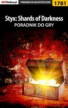Styx: Shards of Darkness - poradnik do gry - epub, pdf - Patrick `Yxu` Homa