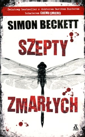 Szepty zmarłych Cykl: Dr David Hunter. Tom III