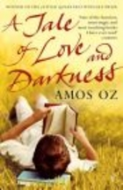 Tale of Love & Darkness - Amos Oz