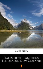 Tales of the Angler's Eldorado, New Zealand - mobi, epub