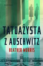 Tatuażysta z Auschwitz (miękka) książka Heather Morris