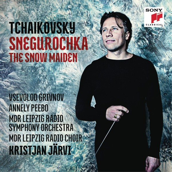 Tchaikovsky: Snegurochka. The Snow Maiden