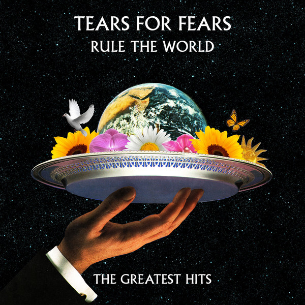 Tears For Fears Rule The World: The Greatest Hits