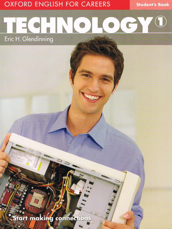 Technology 1 Student`s Book Oxford English for Careers