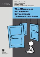The Affordances of Children`s Environments - Anna Brzezińska, Elżbieta Hornowska