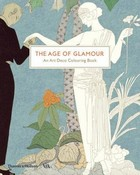 The Age of Glamour An Art Deco Colouring Book - PRACA ZBIOROWA