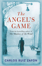 The Angel`s Game - Carlos Ruiz Zafon