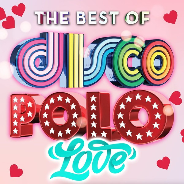 The Best Of: Disco Polo Love