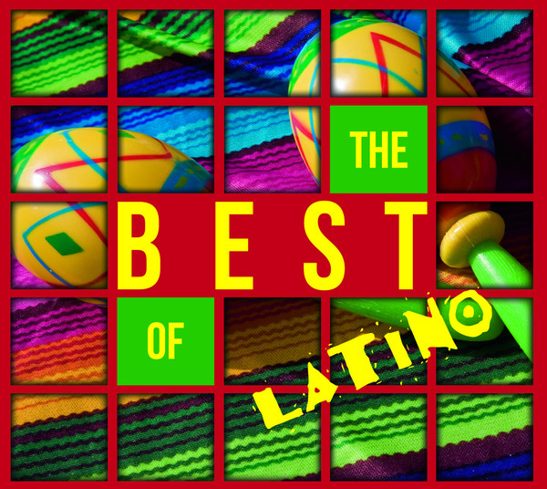 The Best Of Latino