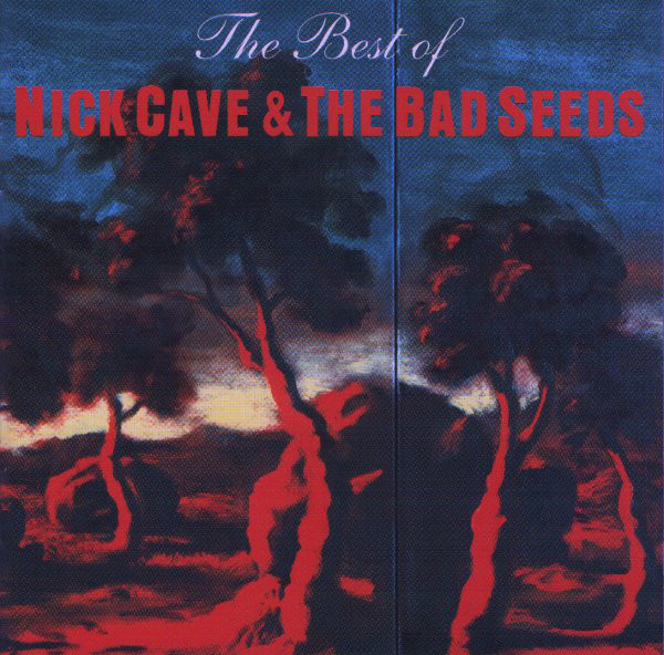 Best Of: Nicke Cave And The Bad Seeds