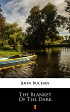 The Blanket of the Dark - mobi, epub - John Buchan