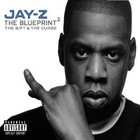 The Blueprint 2. The Gift & The Curse - Jay-Z