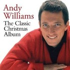 The Classic Christmas Album - Andy Williams