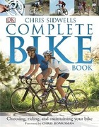 The Complete Bike Book - Chris Sidwells