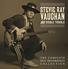The Complete Epic Recordings Collection (Box) - Stevie Ray Vaughan
