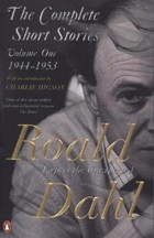 The Complete Short Stories - Volume One - Roald Dahl