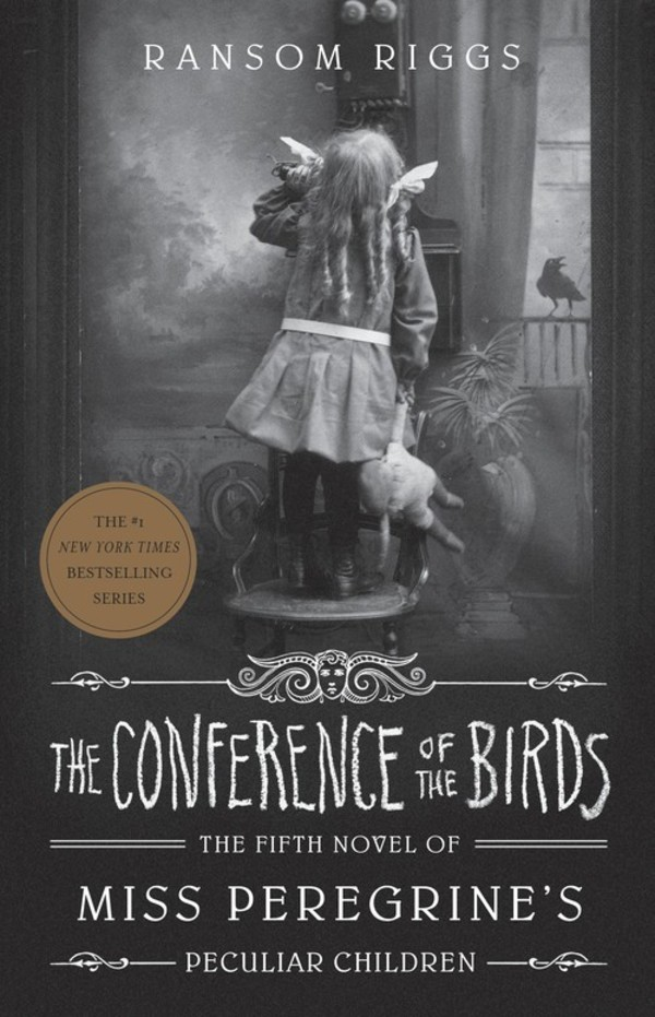 The Conference of the Birds Miss Peregrine`s Peculiar Children