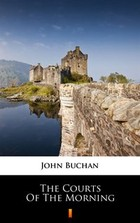 The Courts of the Morning - mobi, epub - John Buchan