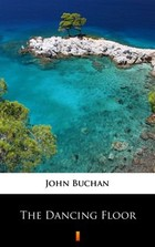 The Dancing Floor - mobi, epub - John Buchan