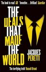 The Deals that Made the World - Jacques Peretti