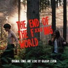 The End Of The F***ing World (Original Songs and Score) (vinyl) - Graham Coxon